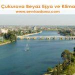 Adana Çukurova Servisleri