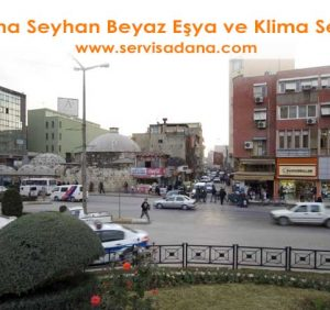 Adana Seyhan Servisleri